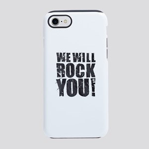 We Will Rock You iPhone 8/7 Tough Case