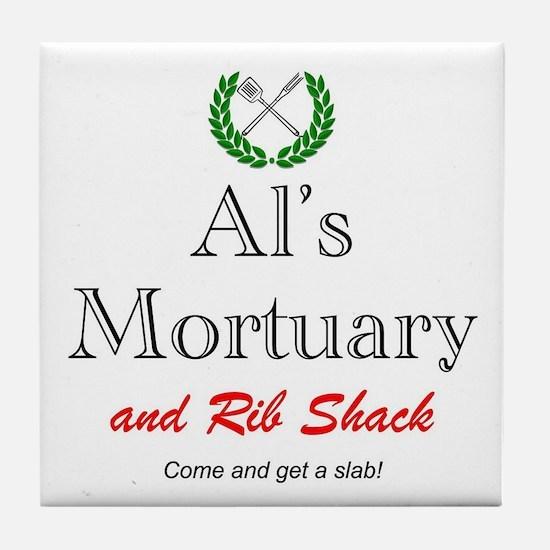 AL'S MORTUARY Tile Coaster