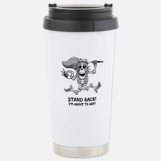 Stand Back! Stainless Steel Travel Mug