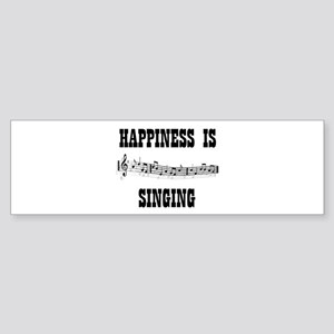 SINGING Bumper Sticker
