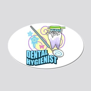 Dental Hygienists 20x12 Oval Wall Decal