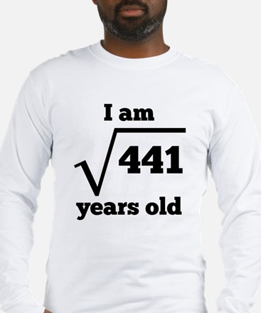 21st Birthday Square Root Long Sleeve T-Shirt
