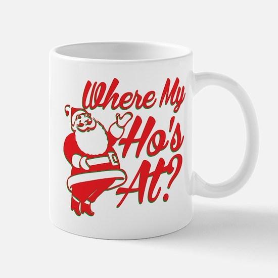 Where My Hos At? Mugs