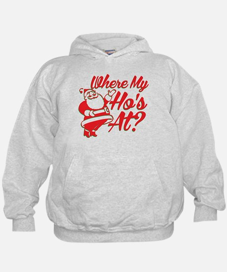 Where My Hos At? Hoodie