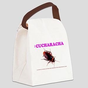 LA CUCHARACHA - COCKROACH! Canvas Lunch Bag