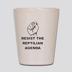 Resist The Reptilian Agenda Shot Glass