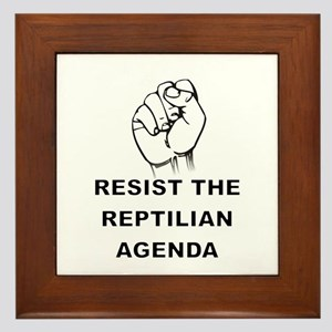Resist The Reptilian Agenda Framed Tile