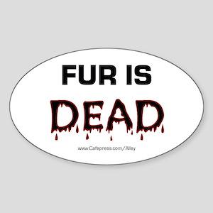 Fur Is Dead Oval Sticker
