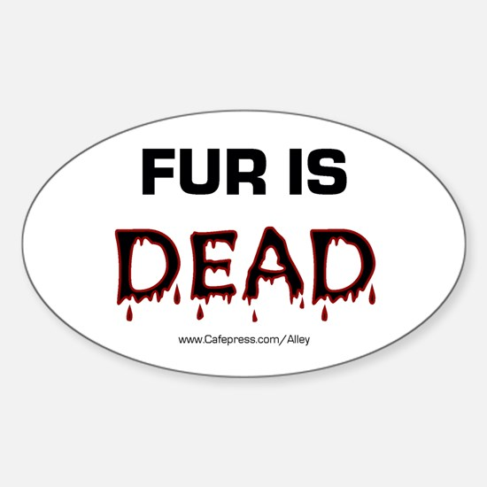 Fur Is Dead Oval Decal