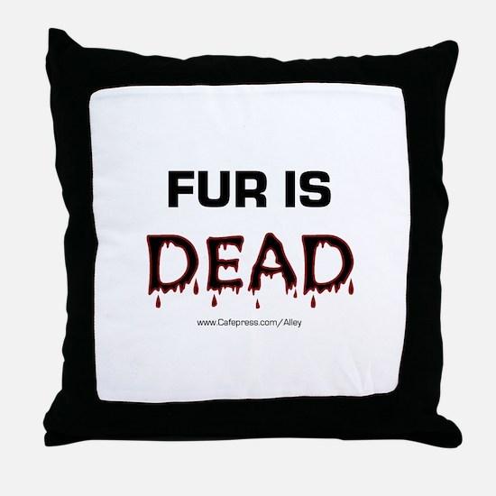 Fur Is Dead Throw Pillow