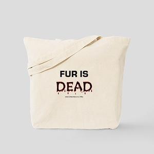 Fur Is Dead Tote Bag