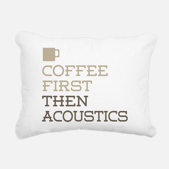 Coffee Then Acoustics Rectangular Canvas Pillow
