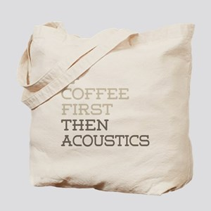 Coffee Then Acoustics Tote Bag