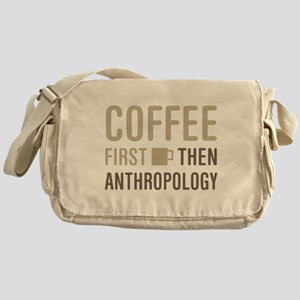 Coffee Then Anthropology Messenger Bag