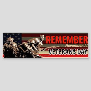 Remember Veterans Day, November 11 Bumper Sticker