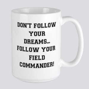 Follow Your Field Commander Mugs