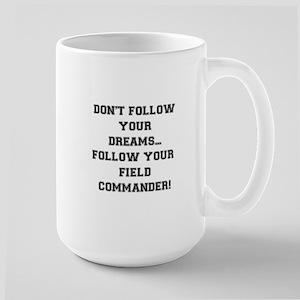 Follow Your Field Commander Mugs