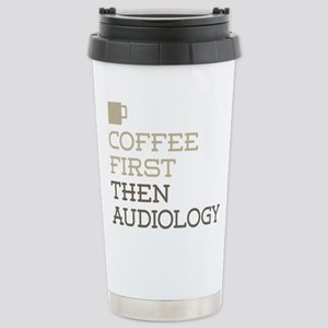 Coffee Then Audiology Stainless Steel Travel Mug