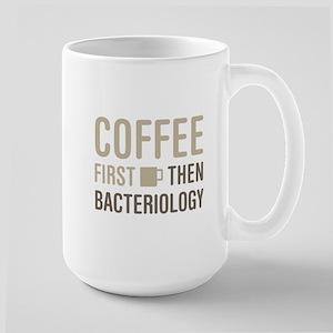 Coffee Then Bacteriology Mugs