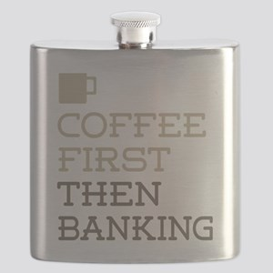 Coffee Then Banking Flask