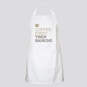 Coffee Then Banking Apron