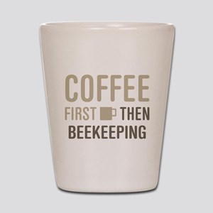 Coffee Then Beekeeping Shot Glass