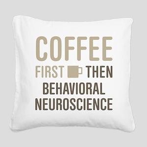 Behavioral Neuroscience Square Canvas Pillow