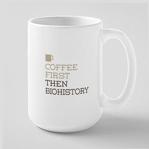 Coffee Then Biohistory Mugs