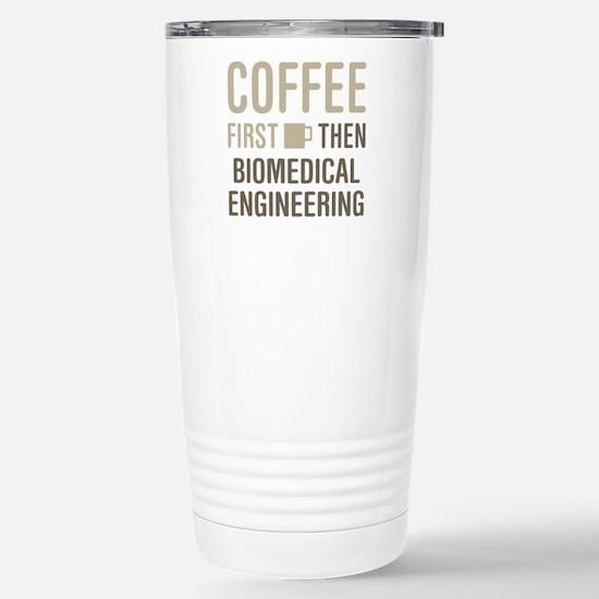 Coffee Then Biomedical Stainless Steel Travel Mug