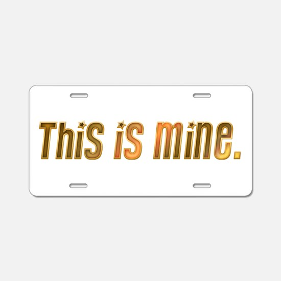 This is mine. Aluminum License Plate