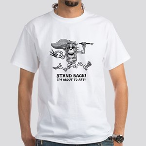 Stand Back! White T-Shirt