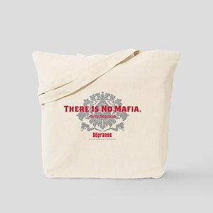 The Sopranos No Mafia Tote Bag