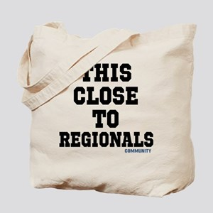 This Close To Regionals Community Tv Show Tote Bag