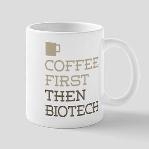 Coffee Then Biotech Mugs