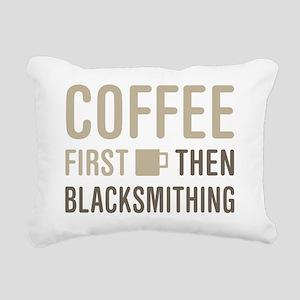Coffee Then Blacksmithin Rectangular Canvas Pillow