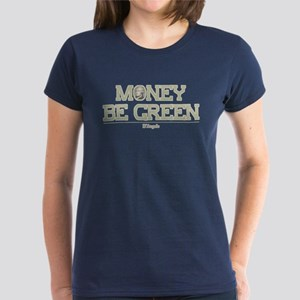 The Wire Money Be Green Women's Dark T-Shirt