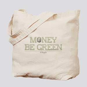 The Wire Money Be Green Tote Bag