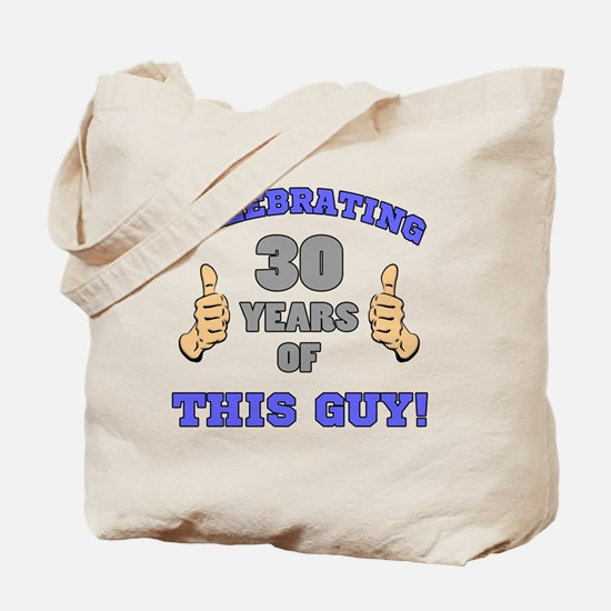 Celebrating 30th Birthday For Men Tote Bag