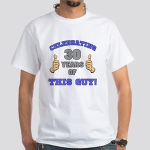Celebrating 30th Birthday For Men White T-Shirt