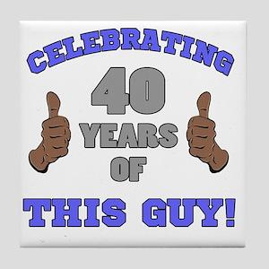 Celebrating 40th Birthday For Men Tile Coaster