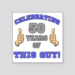 "Celebrating 50th Birthday F Square Sticker 3"" x 3"""