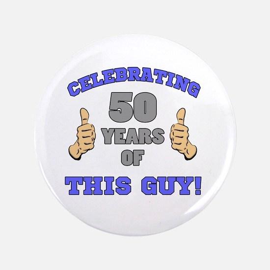 Celebrating 50th Birthday For Men Button