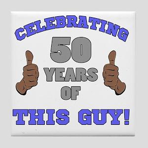 Celebrating 50th Birthday For Men Tile Coaster