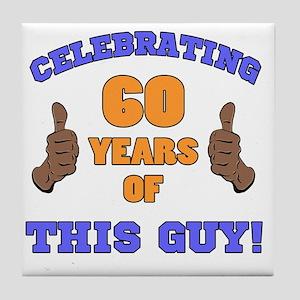 Celebrating 60th Birthday For Men Tile Coaster