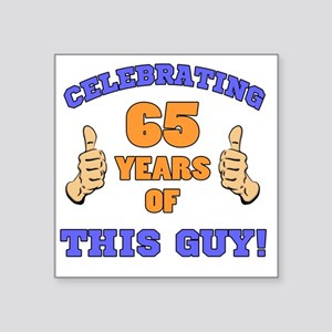 "Celebrating 65th Birthday F Square Sticker 3"" x 3"""