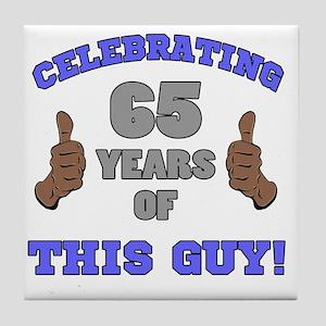 Celebrating 65th Birthday For Men Tile Coaster
