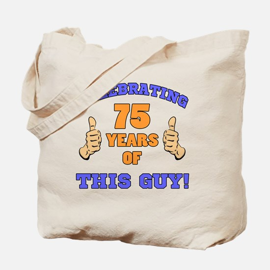 Celebrating 75th Birthday For Men Tote Bag