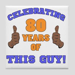 Celebrating 80th Birthday For Men Tile Coaster