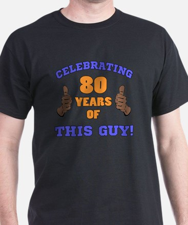 Celebrating 80th Birthday For Men T-Shirt