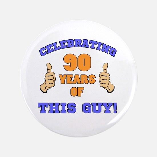 Celebrating 90th Birthday For Men Button